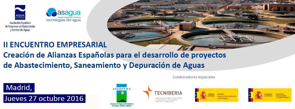"""II Encuentro Empresarial """"Creación de Alianzas Españolas para el desarrollo de Proyectos de Agua"""""""